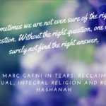 From Tears: Reclaiming Ritual, Integral Religion and Rosh Hashanah by Dr. Marc Gafni