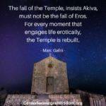 Marc Gafni: How Do We Rebuild the Temple?