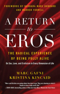 marc gafni, kristina kincaid, A Return to Eros, amazon