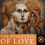 CIWPrograms, Marc Gafni, Dr. Marc Gafni, Dharma, Outrageous Love, The Evolution of Love